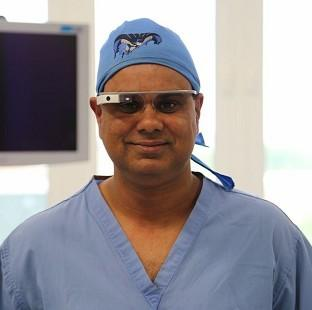 Shafi Ahmed, Barts Health NHS Trust. Google Glasses